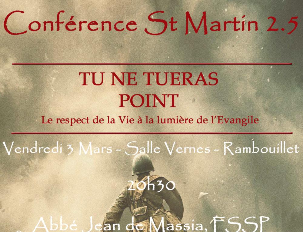Conférence Saint-Martin 2.5 : Tu ne Tueras Point